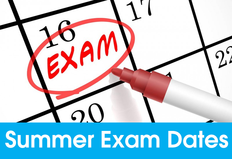 Summer Exam Dates 2019